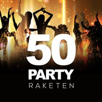 50 Party Raketen — сборник