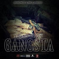 Gangsta (Pre Sequal) — Young Twon
