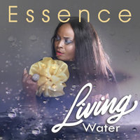 Living Water — Essence