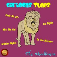 Cartoons Tunes — The Headliners