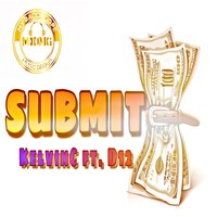 Submit — D12, KelvinC