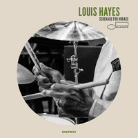Serenade for Horace — Louis Hayes