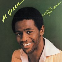 Al Green Explores Your Mind — Al Green