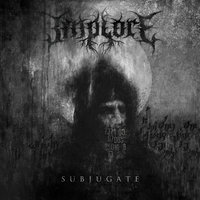Subjugate — Implore