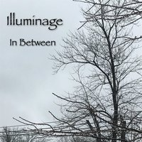 In Between — Illuminage