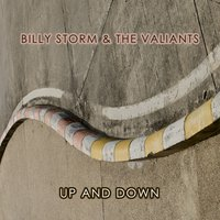 Up And Down — Billy Storm & The Valiants