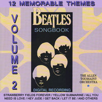Beatles Songbook, Vol. 2 — The Allen Toussaint Orchestra