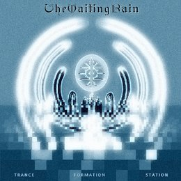 Trance Formation Station — The Waiting Rain