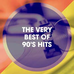 The Very Best of 90's Hits — The 90ers, Eurodance Forever, 90s Forever