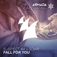 Fall For You — Suspect 44, Soar