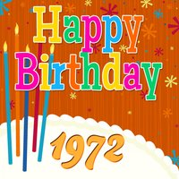 Happy Birthday 1972 — The Birthday Singers