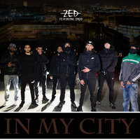 In My City — Zed