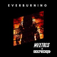 Everburning — Maxtros, Boltedge