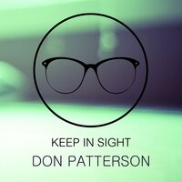 Keep In Sight — Don Patterson