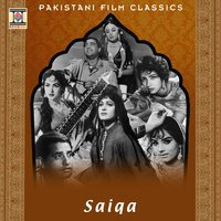 Saiqa (Pakistani Film Soundtrack) — Nisar Bazmi