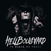 In Black We Trust — Hell Boulevard