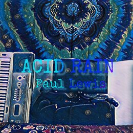 Acid Rain — Paul Lewis, TreeLo