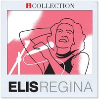 iCollection — Elis Regina