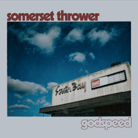 Godspeed — Somerset Thrower