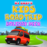 DJ Zazi's Kids Holiday Road Trip Mix — The Sunshine Crew