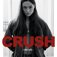 Crush (Heartbreaker) — Esther Vallee