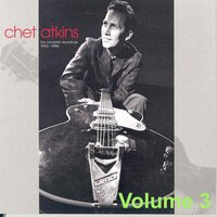 Chet Atkins - Mr. Guitar - The Complete Recordings 1955-1960 Vol3. — Chet Atkins