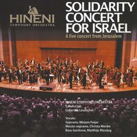 Solidarity Concert for Israël: Live Concert from Jerusalem — Lubertus Leutscher, Hineni Symphony Orchestra, Hineni Symphony Orchestra|Lubertus Leutscher