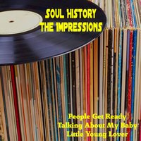 Soul History — The Impressions