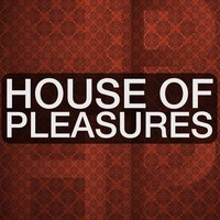 House of Pleasures — сборник