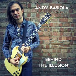 Behind the Illusion — Andy Basiola