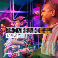 Trio Virgulino no Estúdio Showlivre — Trio Virgulino