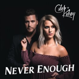 Never Enough — Caleb and Kelsey