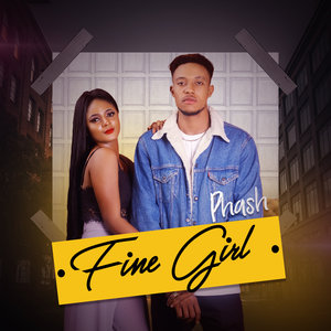 Phash - Fine Girl