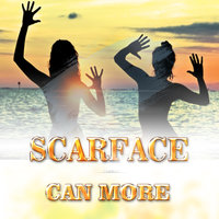 Can More — Scarface