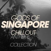 Gods Of Singapore Chillout Anthems Collection — Иоганн Себастьян Бах