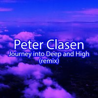 Journey into Deep and High — Peter Clasen