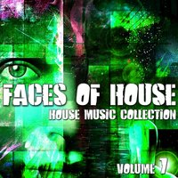 Faces of House - House Music Collection, Vol. 7 — сборник