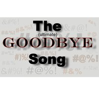 The Goodbye Song — Brave New Dave