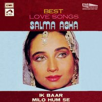 Best Love Songs - Salma Agha Ik Baar Milo Hum Se — сборник