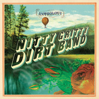 Anthology — Nitty Gritty Dirt Band