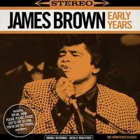 Early Years — James Brown, Франц Шуберт