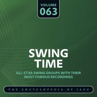 Swing Time - The Encyclopedia of Jazz, Vol. 63 — сборник
