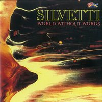 World Without Words — Silvetti