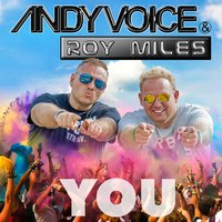 You — Andy Voice, Roy Miles