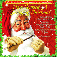 Have Yourself A Swinging Christmas — Harry Hussey