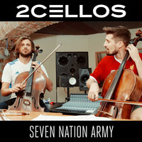 Seven Nation Army — 2CELLOS