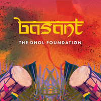Basant — The Dhol Foundation