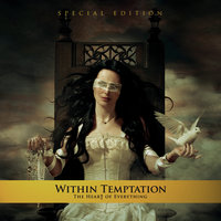 The Heart Of Everything — Within Temptation