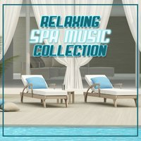 Relaxing Spa Music Collection — сборник