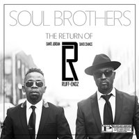 Soul Brothers — Ruff Endz